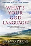 What's Your God Language?, Myra Perrine, 1414313225