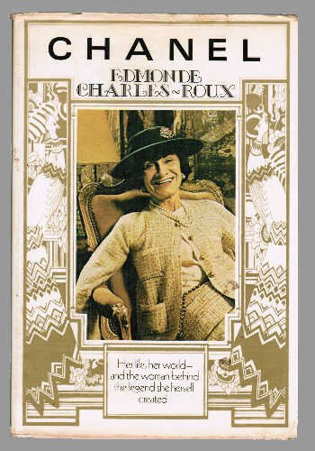 Chanel: Her Life, Her World, and the Woman Behind the Legend She Herself Created (English and French - Purchase Chanel