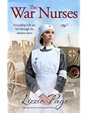 The War Nurses: A moving wartime romance saga full of heart: Volume 1