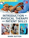 Dutton's Introduction to Physical Therapy and Patient Skills by Dutton, Mark (2013) Hardcover