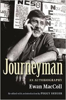 Book Journeyman: An Autobiography by Ewan Maccoll (2009-09-01)