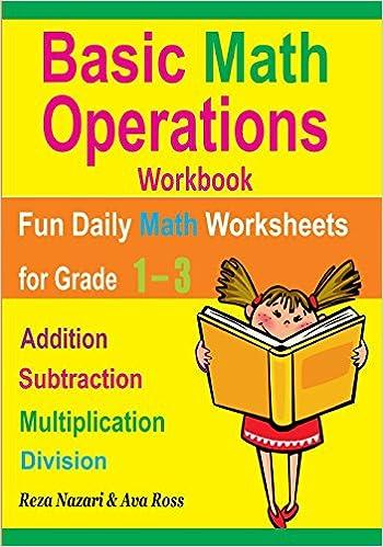 Basic Math Operations Workbook: Addition, Subtraction