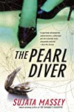 The Pearl Diver by Sujata Massey front cover