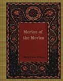 img - for Merton of the Movies book / textbook / text book