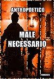Male necessario (Italian Edition)
