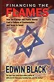 Financing the Flames, Edwin Black, 0914153315