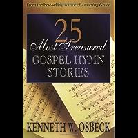 25 Most Treasured Gospel Hymn Stories book cover