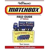 Warman's Matchbox Field Guide: Values & Identification (Warman's Field Guide)