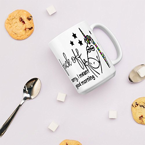 Fuck off, Sorry I meant good morning Unicorn flipping off middle finger 11oz and 15oz coffee Mug by Arkansas Made (15oz)