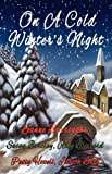 On a Cold Winter's Night, Leanne Burroughs and Amy Blizzard, 098424994X