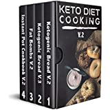 Keto Diet Cooking For Beginners: 4 manuscripts: A complete Guide for Ketogenic Diet Cooking Bread, Baking, Fat Bombs & Pressure Cooker Recipes: 155 Low-Carbs ... Cooker, Ketogenic Bread, Fat Bombs Book 2)