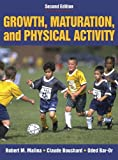 img - for Growth, Maturation & Physical Activity - 2E book / textbook / text book