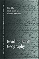 Reading Kant's Geography (SUNY series in Contemporary Continental Philosophy) Kindle Edition