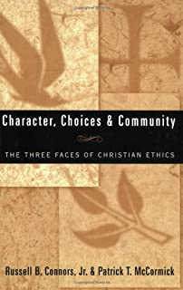 Premodern faith in a postmodern culture a contemporary theology of character choices community the three faces of christian ethics fandeluxe Images