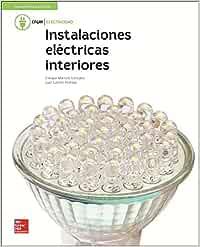 LA - INSTALACIONES ELECTRICAS DE INTERIORES. GM. LIBRO ALUMNO.