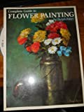 Complete Guide to Flower Painting, Ralph Fabri, 0823008010