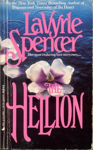 LaVyrle Spencer (Author) The HELLION[ 1989 Mass Market Paperback] LaVyrle Spencer (Author)