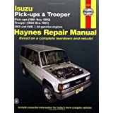 Isuzu Pick-ups (1981 thru 1993) & Trooper (1984 thru 1991) 2WD and 4WD, All Gasoline Engines