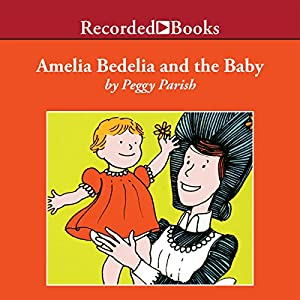 Amelia Bedelia and the Baby Audiobook