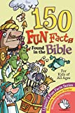 img - for 150 Fun Facts Found in the Bible book / textbook / text book