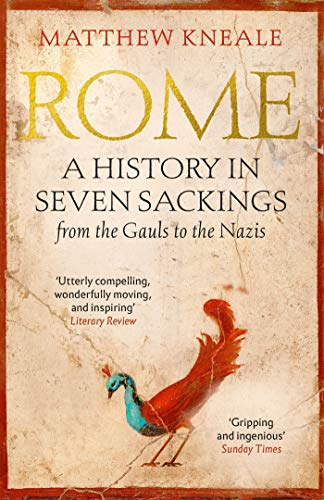 Rome: A History in Seven Sackings (English Edition)