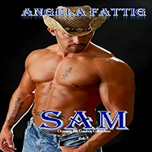 Sam: Claiming My Cowboy Collection, Volume 3 Audiobook
