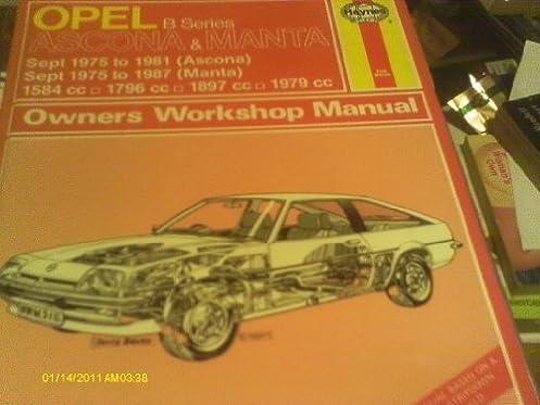 opel ascona and manta b series 1975 1986 haynes owners workshop rh amazon co uk Ford Opel Opel Ascona C