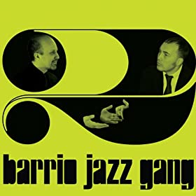 Barrio Jazz Gang - 2