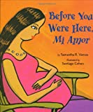 Before You Were Here, Mi Amor (English and Spanish Edition)