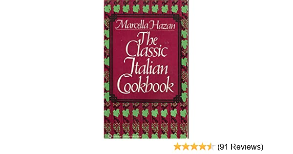 The Classic Italian Cookbook Marcella Hazan Pdf