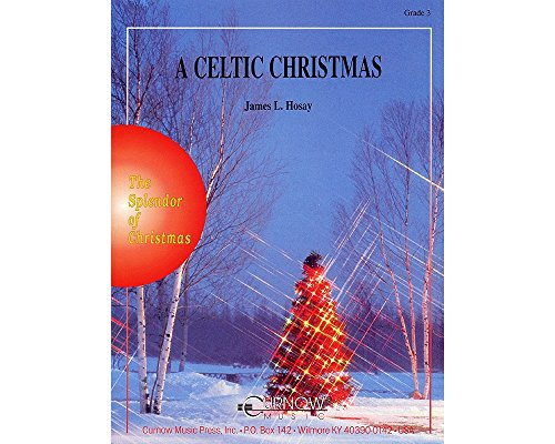 Curnow Music A Celtic Christmas (Grade 3 - Score Only) Concert Band Level 3 Composed by James L. Hosay