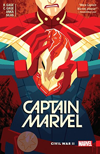 Captain Marvel Vol. 2: Civil War II (Captain Marvel (2016)) by [Gage, Ruth Fletcher, Gage, Christos N.]