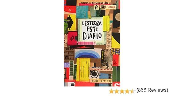 Destroza Este Diario. Ahora a Todo Color: Amazon.es: Smith, Keri: Libros