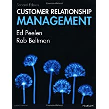 Customer Relationship Management (2nd Edition) ,by Peelen, Ed ( 2013 ) Paperback