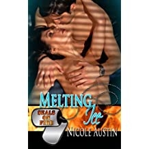 Melting Ice (SEALs On Fire Book 5)
