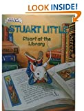 img - for Stuart At the Library (Stuart Little) book / textbook / text book