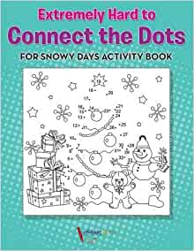 Extremely Hard to Connect the Dots for Snowy Days Activity ...