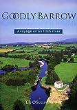 Goodly Barrow, T. F. O'Sullivan, 1901866777