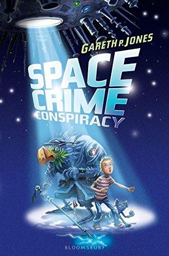 Space Crime Conspiracy Gareth P. Jones