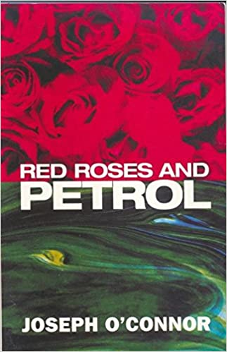 red roses and petrol modern plays