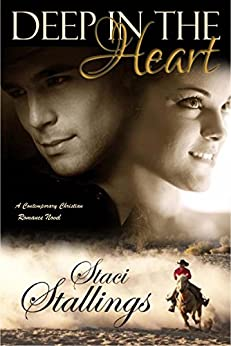 Deep in the Heart: A Contemporary Christian Romance Novel by [Stallings, Staci]