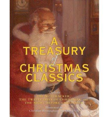 { [ A TREASURY OF CHRISTMAS CLASSICS ] } Birmingham, Christian ( AUTHOR ) Sep-23-2014 Hardcover pdf epub