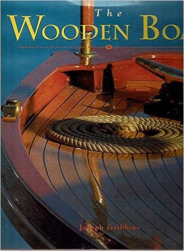 The Wooden Boat Joseph Gribbins 9781586633141 Amazoncom Books