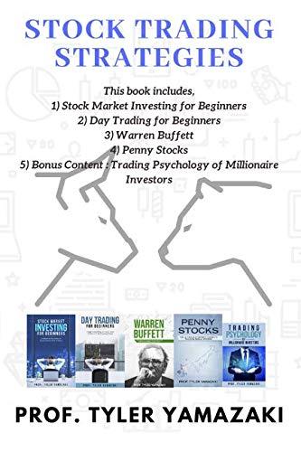 51RoGmnFO4L - Stock Trading Strategies: 4-Manuscript - Stock Market Investing for Beginners + Day Trading for Beginners + Warren Buffett + Penny Stocks + BONUS Content: Trading Psychology of Millionaire Investors