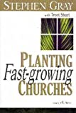 Planting Fast-Growing Churches