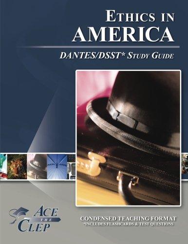 DSST Ethics in America DANTES Study Guide