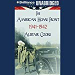 The American Home Front: 1941-1942 | Alistair Cooke