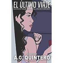 El Último Viaje: A Comprehensible Input Novella (Spanish Edition)