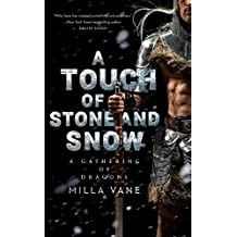 A Touch of Stone and Snow (A Gathering of Dragons Book 2)