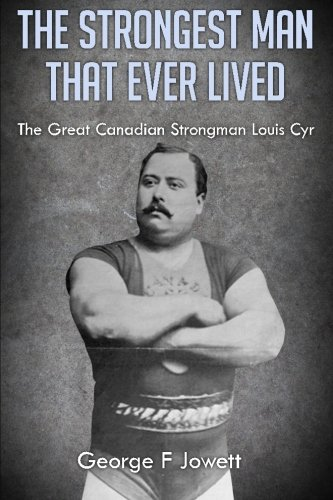 The Strongest Man That Ever Lived: (Original Version, Restored) [Jowett, George F] (Tapa Blanda)